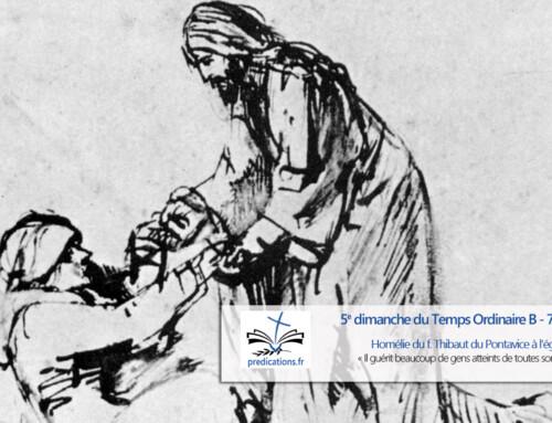 Homélie pour le 5e dimanche du Temps Ordinaire (B)