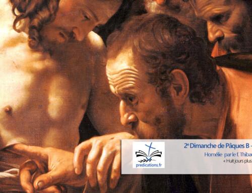 Homélie du 2e Dimanche de Pâques B
